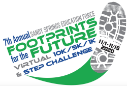 Support Sandy Springs Education Force Footprint For The Future 10K / 5K / 1K / and STEP Challenge