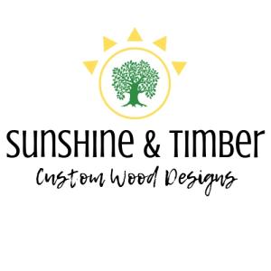 Sunshine and Timber Custom Wood Designs