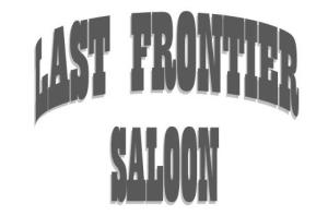 The Last Frontier Saloon