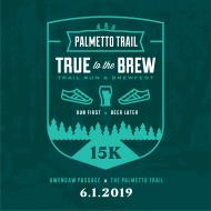 True to the Brew Trail Run/Hike 15K