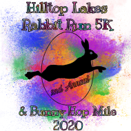 Hilltop Lakes Resort Race Series Rabbit Run 5k and Bunny Hop Mile 2020