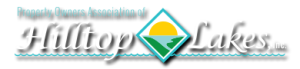 Property Owners Association of Hilltop Lakes, Inc.