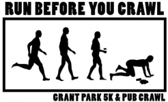 Run Before You Crawl 5K & Pub Crawl - CANCELLED