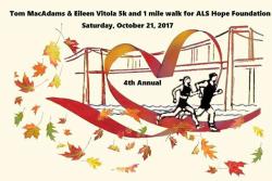 Tom MacAdams & Eileen Vitola 5k & 1Mile Walk