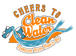 Cheers to Clean Water: Tennessee River Paddle-Off