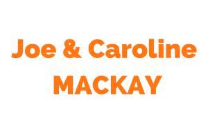Joe & Caroline Mackay