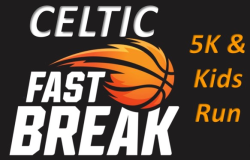 Celtic Fast Break  5K and Kids Run (Dogs Welcome)