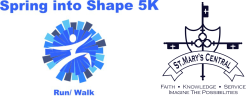 Spring into Shape 5K - Benefitting St. Mary's Central, St. C