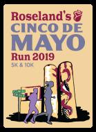 Roseland's Cinco de Mayo Run: 5k/10k/Carrera de Niños (Kid's Run)