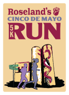 Roseland's Cinco de Mayo 5k Run & FREE Carrera de Niños (Kid's Run)