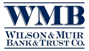 Wilson & Muir Bank