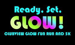 Clubview Glow Fun Run and 5K