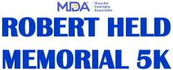 Robert Held Memorial 5K for Muscular Dystrophy