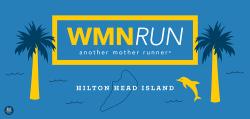 WMNRUN Hilton Head Island - Half, Relay, Quarter & 5K