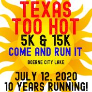 Texas Too Hot 1k, 5k & 15k