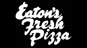 Eatons Fresh Pizza