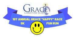 "1st Annual Grace ""Happy"" Race 5K and Family Fun Run"