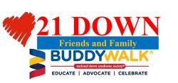 21 Down Friends & Family Buddy Walk