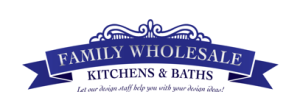 Family Wholesale Kitchen & Bath