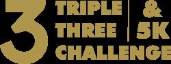 Triple Three Challenge and 5K