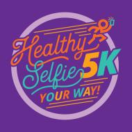 Healthy Selfie 5K Your Way