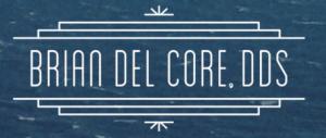 Brian Del Core, DDS