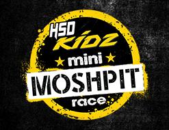 HSD Kidz Mini Moshpit Race