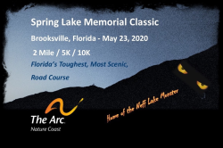 .Spring Lake Memorial Classic.          2Mile / 5K / 10K