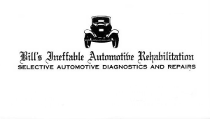 Bill's Ineffable Automotive Rehabilitation