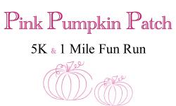 Pink Pumpkin Patch 5K and One Mile Fun Run