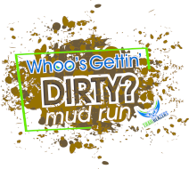 Whoo's Gettin' Dirty? Mud Run