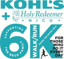 Kohl's + Holy Redeemer NICU 6K Run/Walk - Going the extra mile for those who do it every day