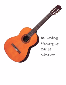 In Loving Memory of Carlos Vazquez