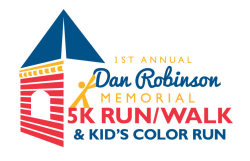 Dan Robinson Memorial 5K Run/Walk & Kid's Color Run