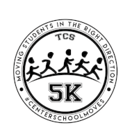 The Center School - Moving Students in the Right Direction - 5K/Fun Walk/Kid's Dash