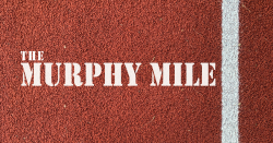 The Murphy Mile