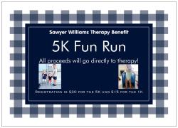 Sawyer 5K Benefit