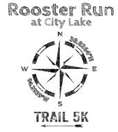 Rooster Run at City Lake
