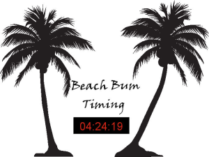 Beach Bum Timing
