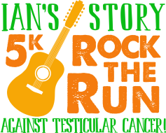 Ian's Story 5k - Rock the Run Against Testicular Cancer!