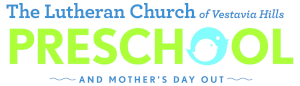 Lutheran Church of Vestavia Hills Preschool and Mother's Day Out