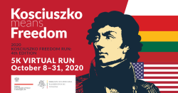 2020 KOSCIUSZKO FREEDOM RUN  5K VIRTUAL RUN