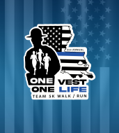 2nd Annual One Vest One Life Team 5K $16,000 in cash prizes