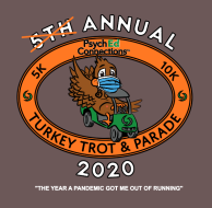 Psych Ed Connections VIRTUAL Thanksgiving Day 10K/5K Turkey Trot