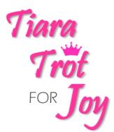 Tiara Trot For Joy