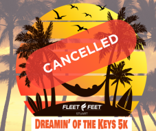 CANCELLED - Fleet Feet Dreamin' of the Keys 5K - CANCELLED