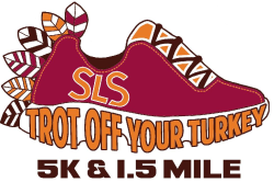 21st Annual Trot Off Your Turkey 5k Run/Walk & 1.5 Mile Run/Walk is now VIRTUAL