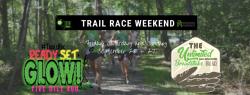 Trail Race Weekend-  2 Races- 1 weekend