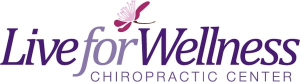 Live for Wellness Chiropractic Center