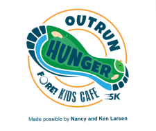 Outrun Hunger Fore Kids Cafe made possible by Nancy & Ken Larsen